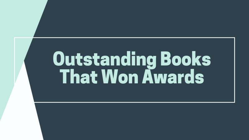 Outstanding Books that Won Awards