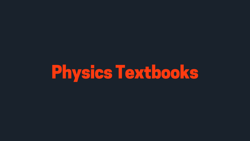 The 7 Best Physics Textbooks - Best Books To Read